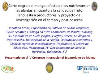 Presentado en el   V Congreso  Internacional Ecuatoriano de  Mango