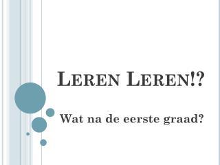 Leren Leren!?