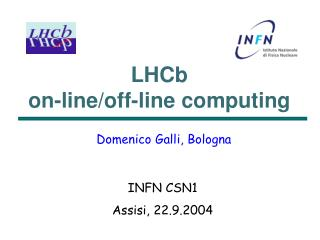 LHCb on-line/off-line computing