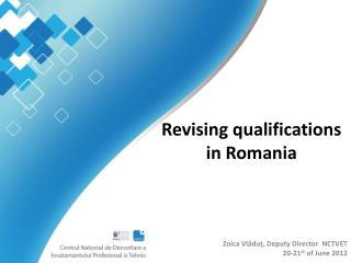 Revising qualifications in Romania