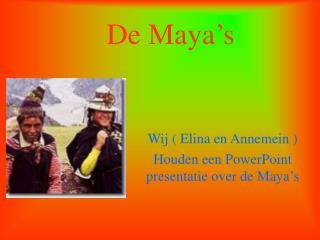 De Maya�s
