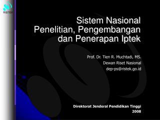 Sistem Nasional  Penelitian, Pengembangan dan Penerapan Iptek