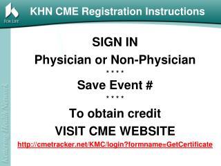KHN CME Registration Instructions