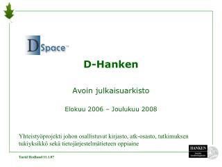 D-Hanken Avoin julkaisuarkisto Elokuu 2006 – Joulukuu 2008