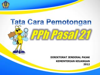 DIREKTORAT  JENDERAL PAJAK KEMENTERIAN  KEUANGAN 2012