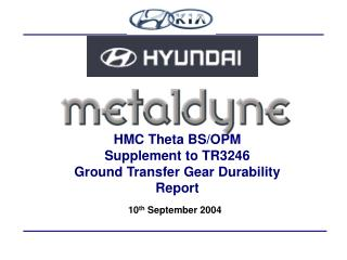HMC Theta BS/OPM Supplement to TR3246 Ground Transfer Gear Durability Report