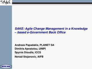 SAKE: Agile Change Management in a Knowledge   based e-Government Back Office