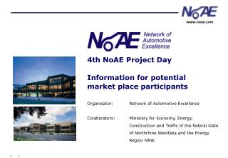 4th NoAE Project Day Information for potential market place participants