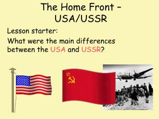 The Home Front – USA/USSR