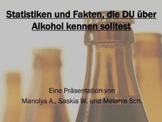 Statistiken und Fakten, die DU über Alkohol kennen solltest