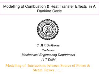 Modelling of Combustion & Heat Transfer Effects  in A Rankine Cycle