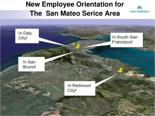 New Employee Orientation for The  San Mateo Serice Area