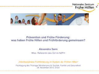 Prävention und Frühe Förderung:  was haben Frühe Hilfen und Frühförderung gemeinsam?