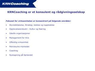 KRNCoaching er et konsulent og rådgivningsselskap