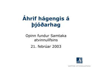 Áhrif hágengis á þjóðarhag