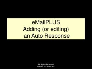 EMailPLUS Adding or editing  an Auto Response