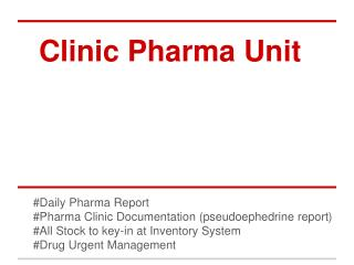 Clinic Pharma Unit