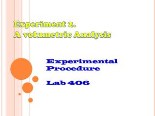 Experiment 2.  A volumetric Analysis