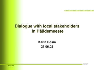 Dialogue with local stakeholders  in Häädemeeste