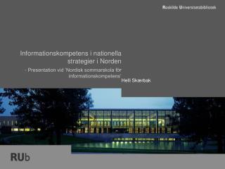 Informationskompetens i nationella strategier i Norden -