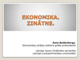 Ekonomika. Zinātne.