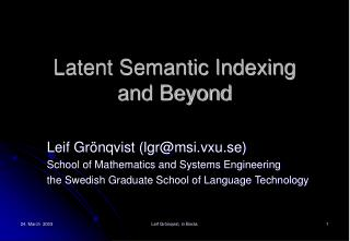 Latent Semantic Indexing and Beyond