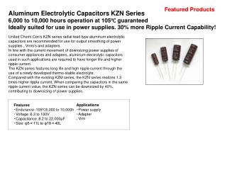 Aluminum Electrolytic Capacitors KZN Series 6,000 to 10,000 hours operation at 105℃ guaranteed