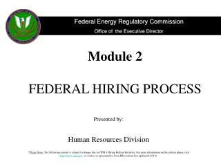 Module 2 FEDERAL HIRING PROCESS