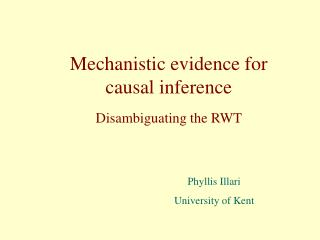 Mechanistic evidence for causal inference