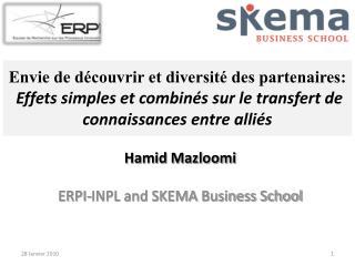 Hamid Mazloomi ERPI-INPL and SKEMA Business School