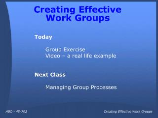 Creating Effective  Work Groups