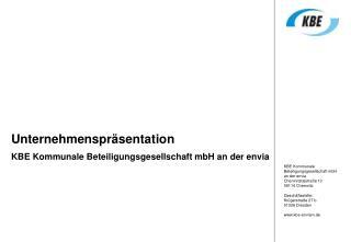 Unternehmenspräsentation  KBE Kommunale Beteiligungsgesellschaft mbH an der envia