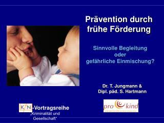 Prävention durch frühe Förderung