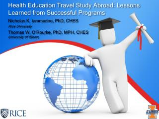 Health Education Travel Study Abroad: Lessons Learned from Successful Programs