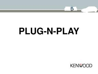 PLUG-N-PLAY