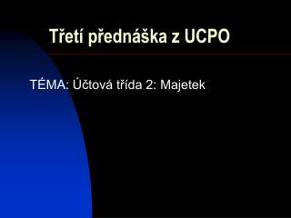 Třetí přednáška z UCPO