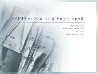 SAMPLE: Fair Test Experiment