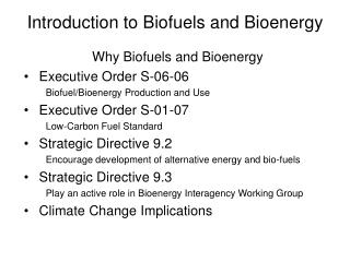 Introduction to Biofuels and Bioenergy