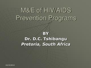 M&E of HIV/AIDS Prevention Programs