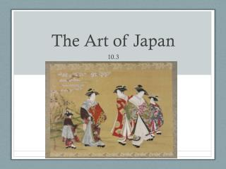 The Art of Japan