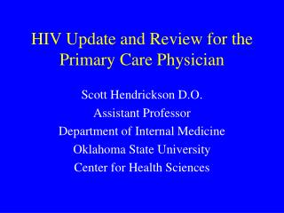 HIV Update and Review for the Primary Care Physician