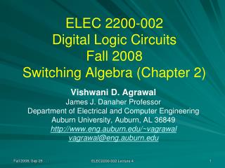 ELEC 2200-002 Digital Logic Circuits Fall 2008 Switching Algebra (Chapter 2)