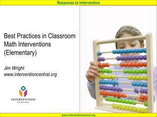 Workshop PPTs and handout available at:  interventioncentral/rtimath