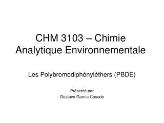 CHM 3103 – Chimie Analytique Environnementale