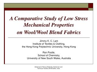 A Comparative Study of Low Stress Mechanical Properties  on Wool/Wool Blend Fabrics