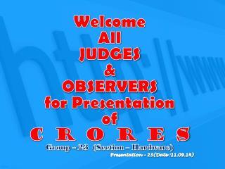 Group Co-Ordinations: Mrs.  Manvi  Sharma  Kampasi  --   Co- ordinator Mr. Deepak Kumar
