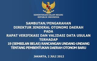 JAKARTA, 2 JULI 2012