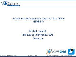 Experience Management based on Text Notes (EMBET)