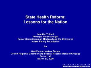 State Health Reform: Lessons for the Nation