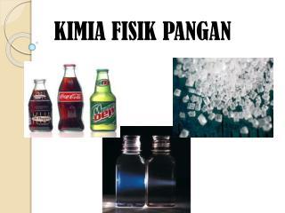 KIMIA FISIK PANGAN